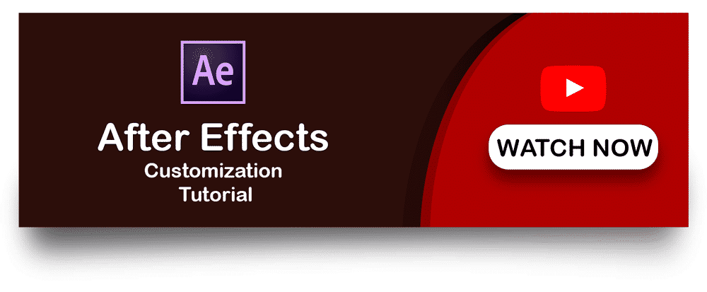 Watch After Effects Customisation Tutorial [object object]