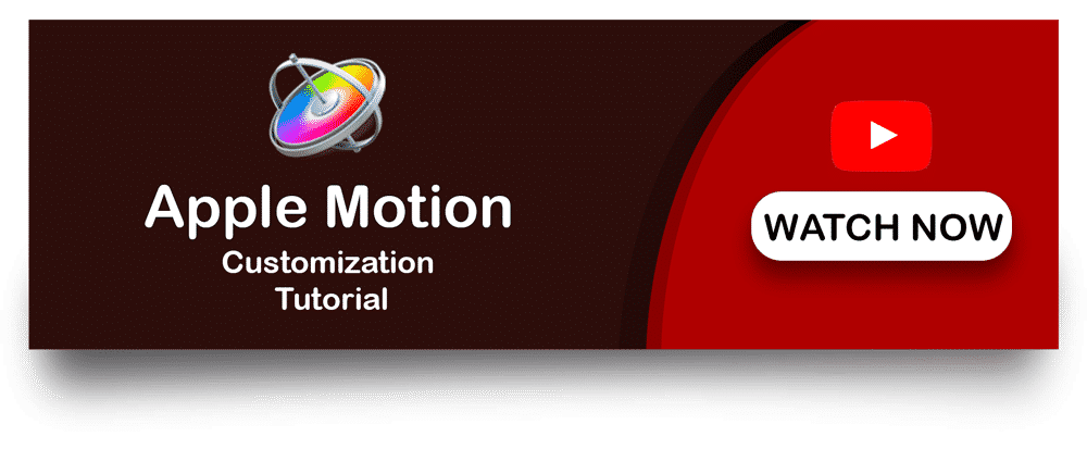 Watch Apple Motion Customisation Tutorial [object object]